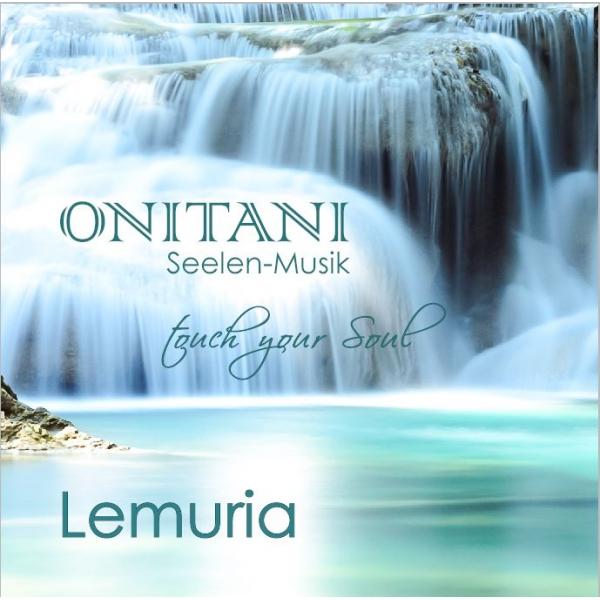 CD ONITANI Seelen-Musik, Lemuria