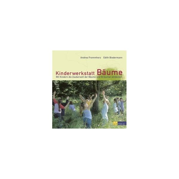 Kinderwerkstatt Bäume, Andrea Frommherz