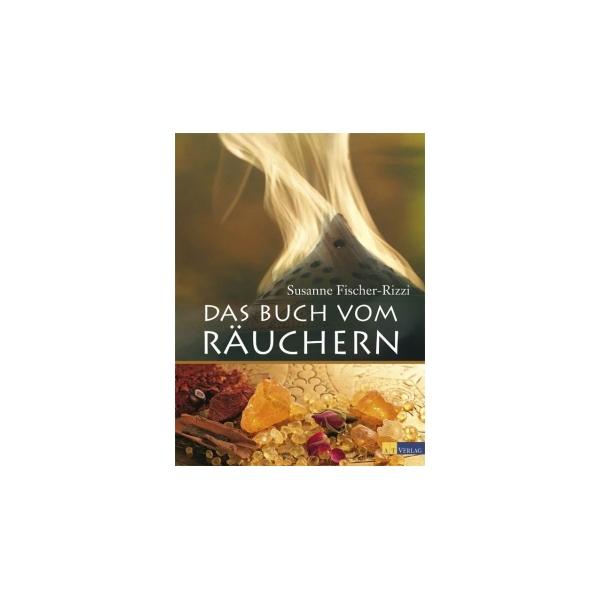 Das Buch vom Räuchern, Susanne Fischer-Rizzi