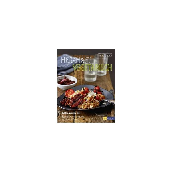 Herzhaft Vegetarisch, Iris Lange-Fricke, Stefanie Nickel