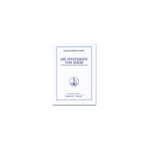 Die Reinheit (Die Mysterien von Jesod), Omraam Mikhaël Aïvanhov