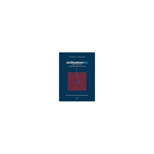 zivilisatoselos leben, Jentschura/Lohkämper - 375 Seiten