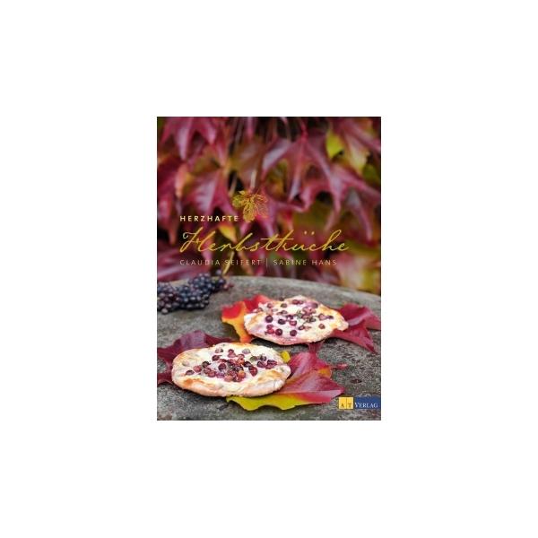 Herzhafte Herbstküche, Claudia Seifert/Sabine Hans