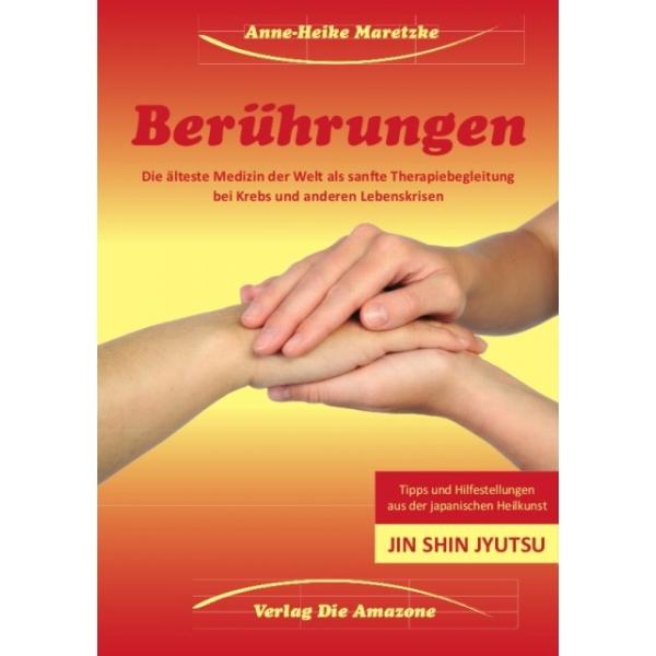 Berührungen, Anne-Heike Maretzke
