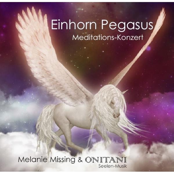 CD Einhorn Pegasus Meditations-Konzert, Seelenmusik